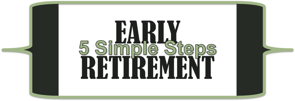 5 steps to early retirement
